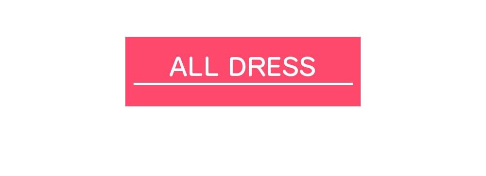 ALL DRESS